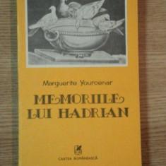 MEMORIILE LUI HADRIAN de MARGUERITE YOURCENAR - Roman