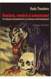 Romania, romanii si comunismul, Radu Theodoru, Alta editura