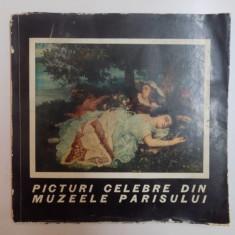 PICTURI CELEBRE DIN MUZEELE PARISULUI, SECOLELE XVIII - XX - Carte Istoria artei