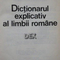DICTIONARUL EXPLICATIV AL LIMBII ROMANE (DEX) 1984 - Carte in alte limbi straine