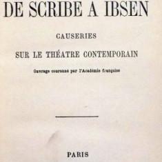 DE SCRIBE A IBSEN CAUSERIES SUR LE THEATRE CONTEMPORAIN par RENE DOUMIC, 1913 - Carte Teatru