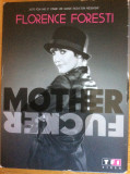 FLORENCE FORESTI : MOTHER FUCKER - SPECTACOL STAND UP COMEDY  DVD ORIGINAL, Franceza