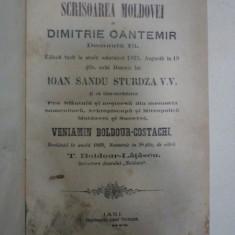 SCRISOAREA MOLDOVEI de DIMITRIE CANTEMIR, IASI, 1868 - Carte veche