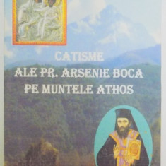 CATISME ALE PR. ARSENE BOCA PE MUNTELE ATHOS de PREOT STREZA NICOLAE ZIAN, 2008 - Carti Crestinism