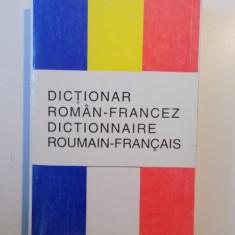 DICTIONAR ROMAN - FRANCEZ , DICTIONNAIRE ROUMAIN - FRANCAIS de ANCA - MARIA CHRISTODORESCU , ZELMA KAHANE , ELVIRA BALMUS , 2000