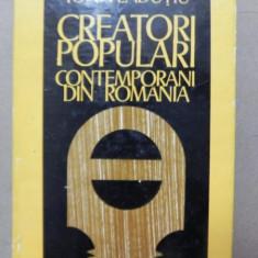 CREATORI POPULARI CONTEMPORANI DIN ROMANIA - ION VLADUTIU BUCURESTI 1981 - Carte Fabule