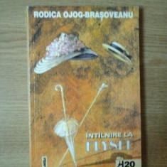 INTALNIRE LA ELYSEE de RODICA OJOG BRASOVEANU - Roman