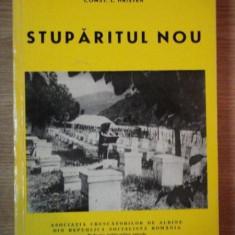 STUPARITUL NOU de CONSTANTIN L. HRISTEA, Bucuresti 1979 - Carte Biologie