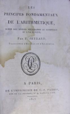 LES PRINCIPES FONDAMENTAUX DE L'ARITHMETIQUE de P. PEYRARD (1813) foto