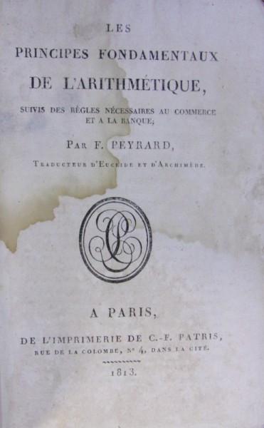 LES PRINCIPES FONDAMENTAUX DE L'ARITHMETIQUE de P. PEYRARD (1813) foto mare