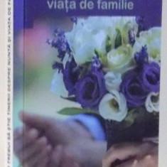 CE AR TREBUI SA STIE TINERII DESPRE NUNTA SI VIATA DE FAMILIE de GHEORGHITA CIOCIOI, 2015 - Carti Crestinism