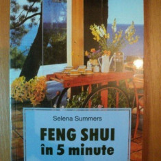 FENG SHUI IN 5 MINUTE de SELENA SUMMERS, 2003 - Carte Arta populara