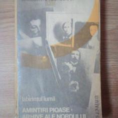 LABIRINTUL LUMII, AMINTIRI PIOASE, ARHIVE ALE NORDULUI de MARGUERITE YOURCENAR - Roman