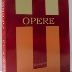 OPERE VOL. VII - SISTEM DE FILOZOFIE. 2. METAFIZICA de VASILE BANCILA , 2009