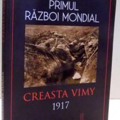 PRIMUL RAZBOI MONDIAL, CREASTA VIMY de ALEXANDER TURNER, 2017 - Istorie