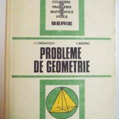 PROBLEME DE GEOMETRIE de I.C. DRAGHICESCU, V. MASGRAS, 1987 - Carte Matematica
