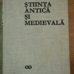 STIINTA ANTICA SI MEDIEVALA VOL I de RENE TATON, 1970 - Carti Mecanica