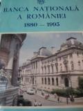 BANCA NATIONALA A ROMANIEI 1880-1995