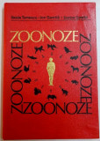 ZOONOZE , BOLI ALE ANIMALELOR TRANSMISIBILE LA OM de VASILE TOMESCU...DORINA GAVRILA , EDITIA A II A , 1979