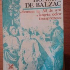 FEMEIA LA 30 DE ANI.ISTORIA CELOR TREISPREZECE-HONORE DE BALZAC - Roman
