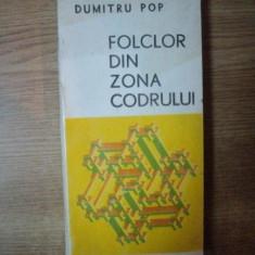 FOLCLOR DIN ZONA CODRULUI de DUMITRU POP, 1978 - Carte Fabule