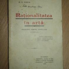 A. C. CUZA, NATIONALITATEA IN ARTA, BUCURESTI, 1908 - Carte veche
