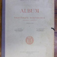 ALBUM DE PALEOGRAFIE ROMANEASCA (SCRIEREA CHIRILICA) de I. BIANU si NICOLAE CARTOJAN (1940) - Carte veche