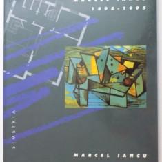 CENTENAR MARCEL IANCU 1895-1995, 1996 - Carte Arhitectura