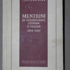 ALTE MENTIUNI DE ISTORIOGRAFIE LITERARA SI FOLCLOR - PERPESSIUCIUS 1948-1956 - Carte Fabule