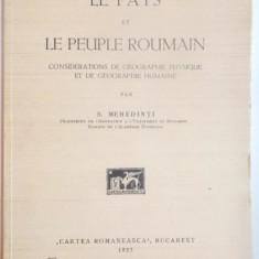 LE PAYS ET LE PEUPLE ROUMAIN. CONSIDERATIONS DE GEOGRAPHIE PHYSIQUE ET DE GEOGRAPHIE HUMAINE par S. MEHEDINTI 1927 - Carte Geografie