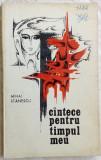 MIHAI STANESCU - CANTECE PENTRU TIMPUL MEU (VERSURI, editia princeps - 1973)