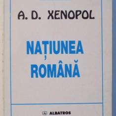 NATIUNEA ROMANA de A. D. XENOPOL , 1999