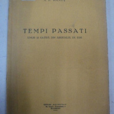 TEMPI PASSATI UMOR SI SATIRA DIN ARDEALUL DE IERI -A.P. BANUT -BUC.1931 - Carte veche