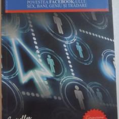 MILIARDARI DIN INTAMPLARE. POVESTEA FACEBOOK-ULUI: SEX, BANI, GENIU SI TRADARE de BEN MEZRICH, 2012 - Carte in alte limbi straine