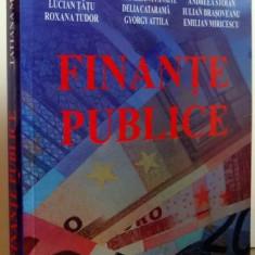 FINANTE PUBLICE. ED. A III-A de TATIANA MOSTEANU, 2008 - Carte Marketing