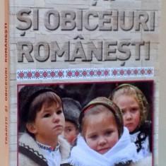TRADITII SI OBICEIURI ROMANESTI, 2015 - Carte Fabule
