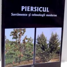 PIERSICUL, SORTIMENTE SI TEHNOLOGII MODERNE de NICOLAE CEPOIU, CONSTANTIN MANOLACHE, 2006 - Carte Biologie