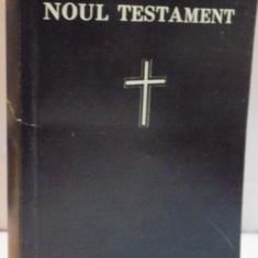 NOUL TESTAMENT AL DOMNULUI NOSTRU ISUS HRISTOS, 1993 - Carti Crestinism