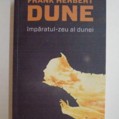 IMPARATUL - ZEU AL DUNEI, EDITIA A IV-A REVIZUITA de FRANK HERBERT, 2012 - Nuvela