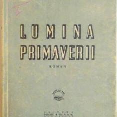 LUMINA PRIMAVERII ION CALUGARU - Roman