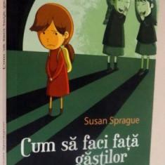 CUM SA FACI FATA GASTILOR, MIC GHID PENTRU ADOLESCENTE, 2015 - Carte Psihologie