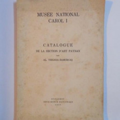 MUSEE NATIONAL CAROL I, CATALOGUE DE LA SECTION D'ART PAYSAN de AL. TZIGARA SAMURCAS, BUC. 1937 - Carte Fabule