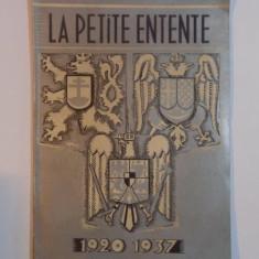 LA PETITE ENTENTE 1920 - 1937 - Istorie