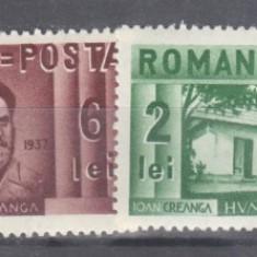 Romania 1937 Centenarul nasterii lui ION Creanga urme de sarniera - Timbre Romania, Istorie, Nestampilat