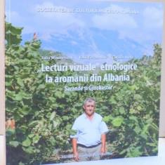 LECTURI VIZUALE ETNOLOGICE LA AROMANII DIN ALBANIA, DE IULIA WISOSENSCHI, EMIL TIRCOMNICU SI CATALIN ALEXA, 2016 - Carte Fabule