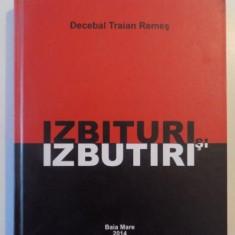 IZBITURI SI IZBUTIRI de DECEBAL TRAIAN REMES, 2014