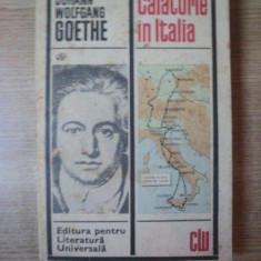 CALATORIE IN ITALIA de JOHANN WOLFAGANG GOETHE, Bucuresti 1969 - Nuvela