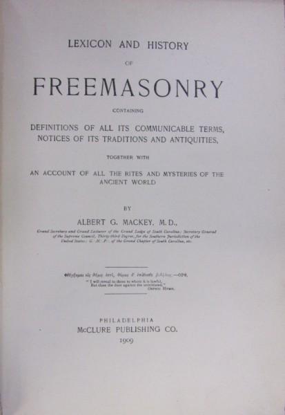 LEXICON AND HISTORY OF FREEMASONERY de ALBERT G. MACKEY (1909) foto mare