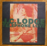 J.C. Lodge - Telephone Love (1989) disc vinil Maxi Single hit reggae, f. rar