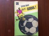 stefan dobay sut goool editura sport turism 1979 RSR fotbal ilustrata foto hobby